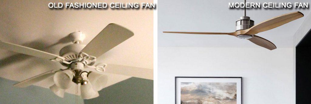 Old vs. Modern ceiling fan