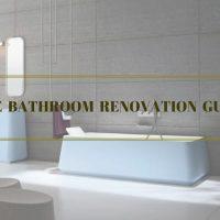 A Comprehensive Bathroom Renovation Guide